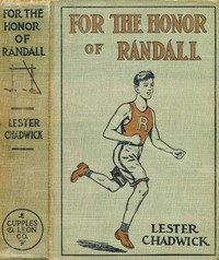 For the Honor of Randall: A Story of College Athletics