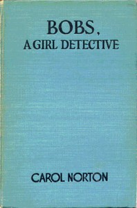 Cover of Bobs, a Girl Detective