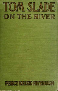 Cover of Tom Slade on the River