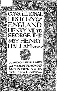Cover of Constitutional History of England, Henry VII to George II. Volume 2 of 3