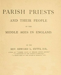 Cover of Parish Priests and Their People in the Middle Ages in England