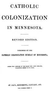 Catholic Colonization in MinnesotaRevised Edition
