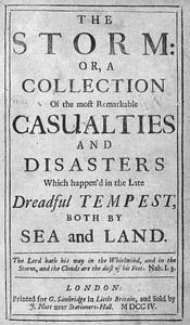 Cover of The Storm or, a Collection of the most Remarkable Casualties and Disasters which Happen'd in the Late Dreadful Tempest, both by Sea and Land