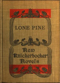 Cover of Lone Pine: The Story of a Lost Mine