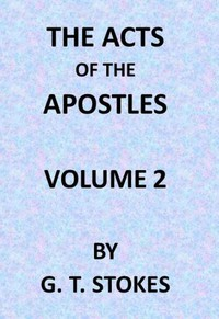 Cover of The Expositor's Bible: The Acts of the Apostles, Vol. 2