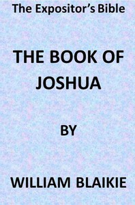 Cover of The Expositor's Bible: The Book of Joshua