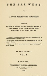 Cover of Flagg's The Far West, 1836-1837, part 1