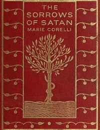 Cover of The Sorrows of Satan or, The Strange Experience of One Geoffrey Tempest, Millionaire: A Romance