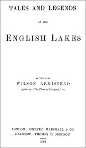 Cover of Tales and Legends of the English Lakes