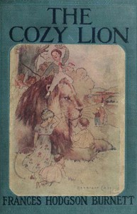 Cover of The Cozy Lion: As Told by Queen Crosspatch
