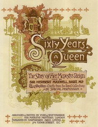 Sixty Years a Queen: The Story of Her Majesty's Reign