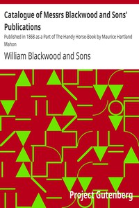 Cover of Catalogue of Messrs Blackwood and Sons' Publications Published in 1868 as a Part of The Handy Horse-Book by Maurice Hartland Mahon