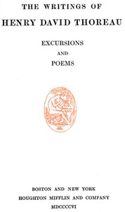 Cover of Excursions, and Poems The Writings of Henry David Thoreau, Volume 05 (of 20)