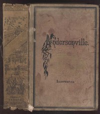 Cover of Andersonville: A Story of Rebel Military Prisons — Volume 1