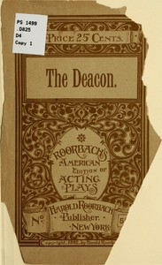 The Deacon: An Original Comedy Drama in Five Acts