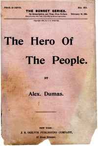 Cover of The Hero of the People: A Historical Romance of Love, Liberty and Loyalty