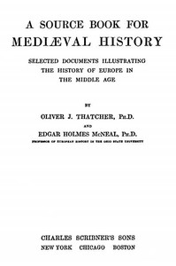 Cover of A Source Book for Mediæval History Selected Documents illustrating the History of Europe in the Middle Age