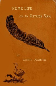 Cover of Home Life on an Ostrich Farm