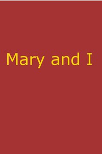 Cover of Mary and I: Forty Years with the Sioux