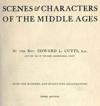 Scenes and Characters of the Middle AgesThird Edition