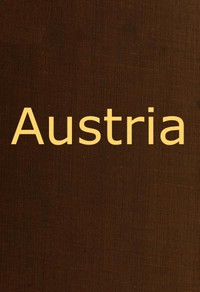 Cover of Austria containing a Description of the Manners, Customs, Character and Costumes of the People of that Empire