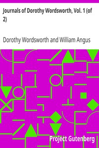 Cover of Journals of Dorothy Wordsworth, Vol. 1 (of 2)