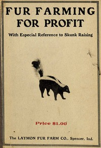 Cover of Fur Farming for Profit, with Especial Reference to Skunk Raising