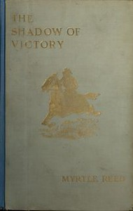 Cover of The Shadow of Victory: A Romance of Fort Dearborn