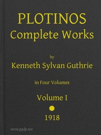 Plotinos: Complete Works, v. 1In Chronological Order, Grouped in Four Periods