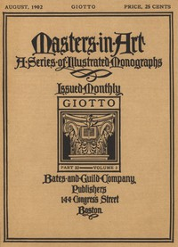 Cover of Masters in Art, Part 32, v. 3, August, 1902: GiottoA Series of Illustrated Monographs