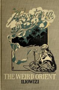 The Weird Orient: Nine Mystic Tales