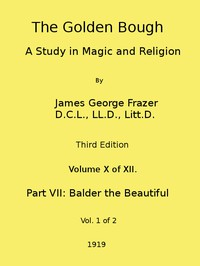 Cover of The Golden Bough: A Study in Magic and Religion (Third Edition, Vol. 10 of 12)
