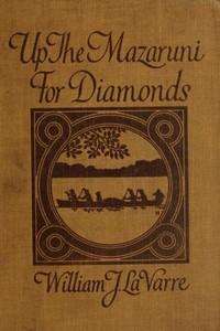 Cover of Up the Mazaruni for Diamonds