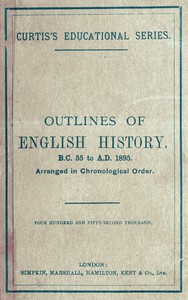 Cover of Outlines of English History from B.C. 55 to A.D. 1895 Arranged in Chronological Order
