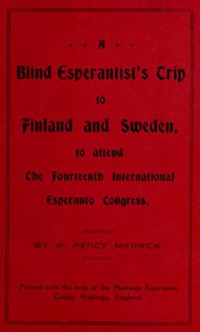 Cover of A Blind Esperantist's Trip to Finland and Sweden, to Attend the Fourteenth International Esperanto Congress