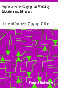 Cover of Reproduction of Copyrighted Works by Educators and Librarians