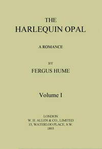 Cover of The Harlequin Opal: A Romance. Vol. 1 (of 3)