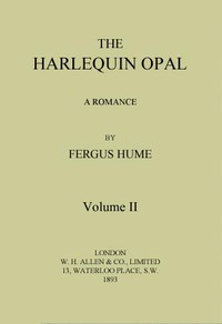 The Harlequin Opal: A Romance. Vol. 2 (of 3)