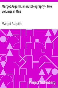 Cover of Margot Asquith, an Autobiography - Two Volumes in One