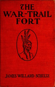 Cover of The War-Trail Fort: Further Adventures of Thomas Fox and Pitamakan