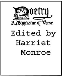 Cover of Poetry: A Magazine of Verse, Volume 01 October-March, 1912-13