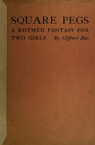 Cover of Square Pegs: A Rhymed Fantasy For Two Girls