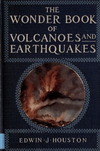 Cover of The Wonder Book of Volcanoes and Earthquakes