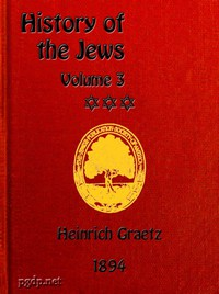 History of the Jews, Vol. 3 (of 6)