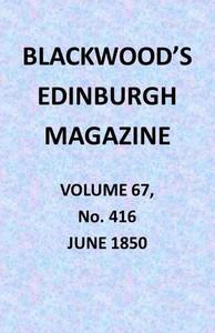 Cover of Blackwood's Edinburgh Magazine, Vol. 67, No. 416, June 1850