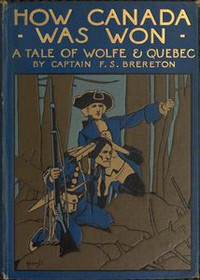 Cover of How Canada Was Won: A Tale of Wolfe and Quebec