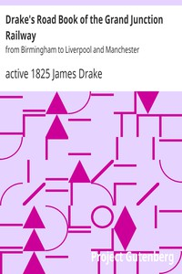 Cover of Drake's Road Book of the Grand Junction Railwayfrom Birmingham to Liverpool and Manchester
