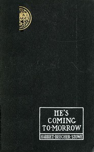 Cover of He's Coming To-Morrow