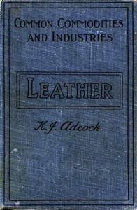 Leather: From the Raw Material to the Finished Product