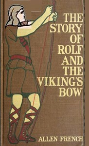 Cover of The Story of Rolf and the Viking's Bow